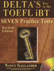 Delta's Key to the TOEFL iBT: Advanced Skill Practice