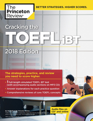 Cracking the TOEFL iBT, 2018 Edition